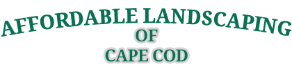 Affordable Landscaping of Cape Cod